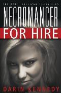 The April Sullivan Chronicles: Necromancer for Hire