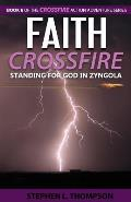 Faith Crossfire: Standing for God in Zyngola