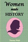 Women Who Made Our History