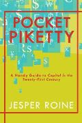 Pocket Piketty A Handy Guide to Capital in the Twenty First Century