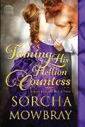 Taming His Hellion Countess