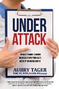 Under Attack: How an Autoimmune Condition May Be Sabotaging Your Health and What You Can Do about It