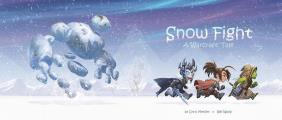 Snow Fight: A Warcraft Tale