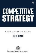 Competitive Strategy: A Contemporary Retake