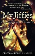 My Jiffies: Narration of Moments, Unadulterated and Unpackaged