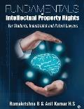 Fundamentals of Intellectual Property Rights: For Students, Industrialist and Patent Lawyers