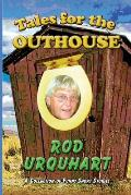 Tales for the Outhouse: A Collection of Funny Short Stories