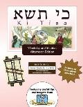 Bar/Bat Mitzvah Survival Guides: KI Tisa (Weekdays & Shabbat PM)