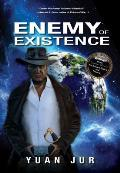 Enemy of Existence: Earth's Secret Part 1