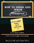 How to Speak and Write Correctly: Study Guide (English + Dutch)