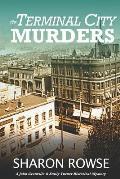 The Terminal City Murders: A Klondike Era Mystery