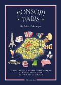 Bonsoir Paris The Bonjour Map Guides
