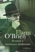 Romans Et Chroniques Dublinoises