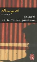 Maigret Et Le Voleur Paresseux