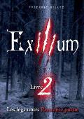 Exilium - Livre 2: Les Legs Noirs (Premiere Partie)