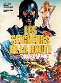Les Seigneurs de La Route: L'Ultime Course a la Mort (Edition Speciale)