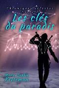 Les Cles Du Paradis (Chroniques Celestes - Livre I)