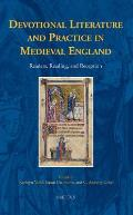 Devotional Literature and Practice in Medieval England: Readers, Reading, and Reception