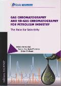 Gas Chromatography and 2D-Gas Chromatography for Petroleum Industry: The Race for Selectivity