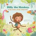 Billy the Monkey, or the Prince of the Amazon