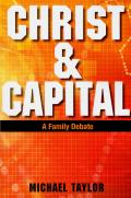 Christ & Capital - A Family Debate