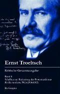 Schriften Zur Bedeutung Des Protestantismus F?r Die Moderne Welt (1906-1913)
