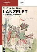 Lanzelet: Text - Ubersetzung - Kommentar. Studienausgabe (de Gruyter Texte)