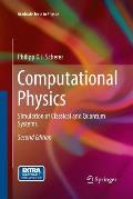 Computational Physics: Simulation of Classical and Quantum Systems