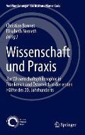 Wissenschaft Und Praxis: Zur Wissenschaftsphilosophie in Frankreich Und Osterreich in Der Ersten Halfte Des 20. Jahrhunderts