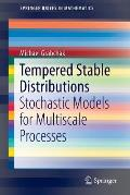 Tempered Stable Distributions: Stochastic Models for Multiscale Processes