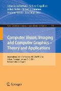 Computer Vision, Imaging and Computer Graphics - Theory and Applications: International Joint Conference, Visigrapp 2014, Lisbon, Portugal, January 5-