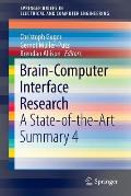 Brain-Computer Interface Research: A State-Of-The-Art Summary 4