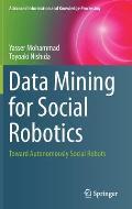 Data Mining for Social Robotics: Toward Autonomously Social Robots