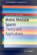 Metric Modular Spaces
