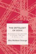 The Ontology of Gods: An Account of Enchantment, Disenchantment, and Re-Enchantment