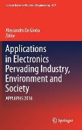 Applications in Electronics Pervading Industry, Environment and Society: Applepies 2016