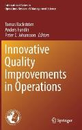 Innovative Quality Improvements in Operations: Introducing Emergent Quality Management