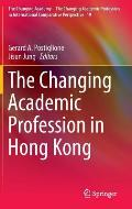 The Changing Academic Profession in Hong Kong