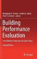 Building Performance Evaluation: From Delivery Process to Life Cycle Phases