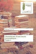 Chroniques D'Une Accro Romanesque... Tome I