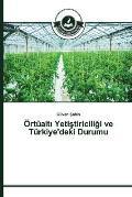 Ortualt Yeti Tiricili I Ve Turkiye'deki Durumu