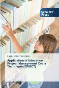 Application of Education Project Management Cycle Technique (Epmct)
