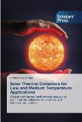 Solar Thermal Collectors for Low and Medium Temperature Applications