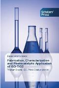 Fabrication, Characterization and Photocatalytic Application of Go-Tio2