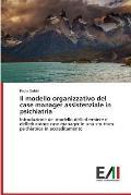 Il Modello Organizzativo del Case Manager Assistenziale in Psichiatria