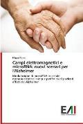 Campi Elettromagnetici E Microrna: Nuovi Scenari Per L'Alzheimer