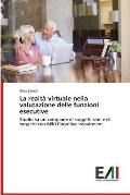 La Realta Virtuale Nella Valutazione Delle Funzioni Esecutive