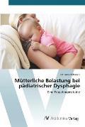 Mutterliche Belastung Bei Padiatrischer Dysphagie