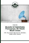 Mustafa Itri Buhurizade Panoramas: Bir Klasik Muzik Ustas