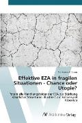 Effektive Eza in Fragilen Situationen - Chance Oder Utopie?